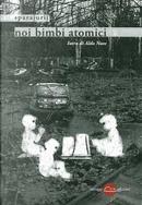 Noi bimbi atomici by Sparajurij