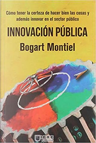 Innovación pública by Bogart Montiel Reyna