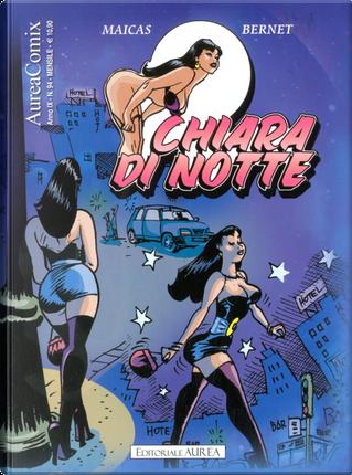 Chiara di notte by Eduardo Maicas