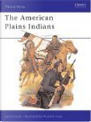 The American Plains Indians by Jason Hook