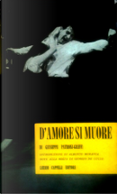 D'amore si muore by Giuseppe Patroni Griffi