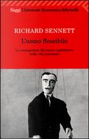 L'uomo flessibile by Richard Sennett
