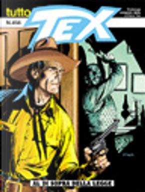 Tutto Tex n.456 by Claudio Nizzi, Victor De La Fuente