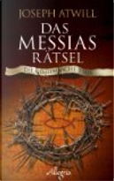 Das Messias-Rätsel by Joseph Atwill