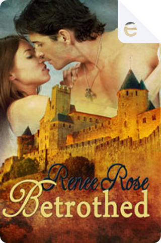 Betrothed by Renee Rose
