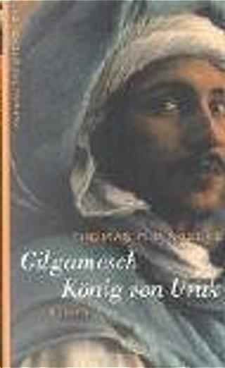 Gilgamesch - König von Uruk. by Thomas R. P. Mielke