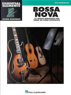 Bossa Nova by Hal Leonard Publishing Corporation