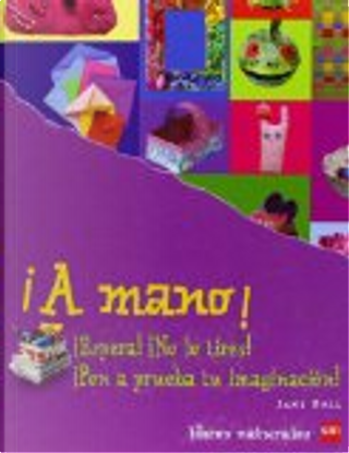 ¡A mano! by Jane Bull