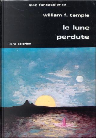 Le lune perdute by William F. Temple