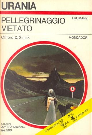 Pellegrinaggio vietato by Clifford Simak