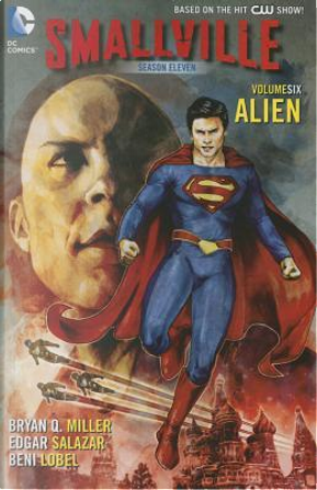 Smallville Season Eleven 6 by Bryan Q. Miller