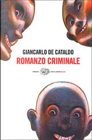 Romanzo criminale by Giancarlo De Cataldo