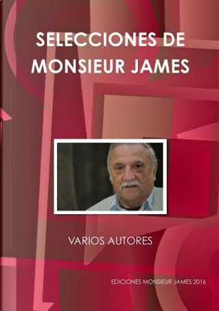 SELECCIONES DE MONSIEUR JAMES by VARIOS AUTORES