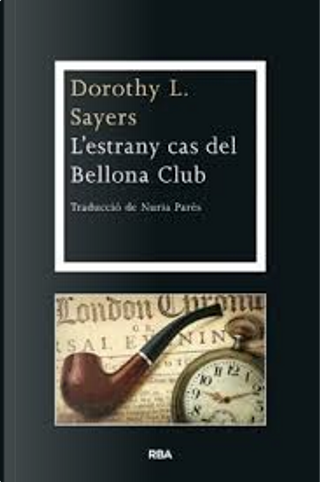L'estrany cas del Bellona Club by Dorohy L. Sayers