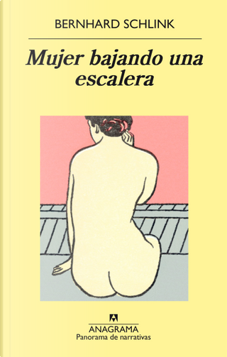 Mujer bajando una escalera by Bernhard Schlink