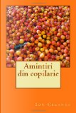 Amintiri Din Copilarie by Ion Creanga