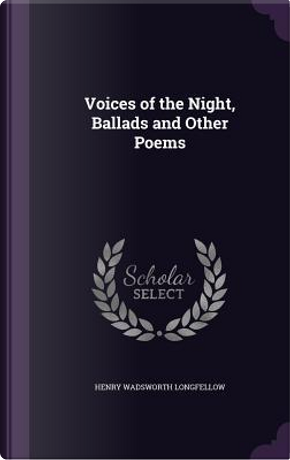 Voices of the Night by Henry Wadsworth Longfellow