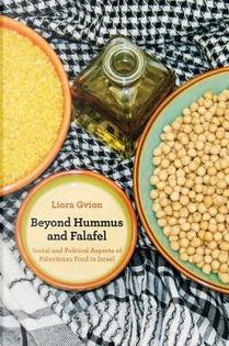Beyond Hummus and Falafel by Liora Gvion