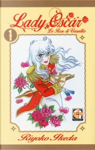 Lady Oscar: Le Rose di Versailles Vol. 1 by Riyoko Ikeda