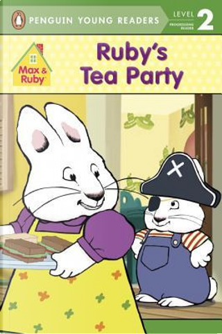 Ruby's Tea Party by Grosset & Dunlap