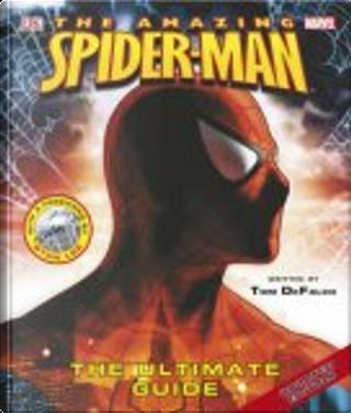 The Amazing Spider-man by Matthew K. Manning, Tom DeFalco