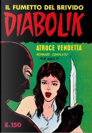 Diabolik: Anastatika n. 4 by Angela Giussani