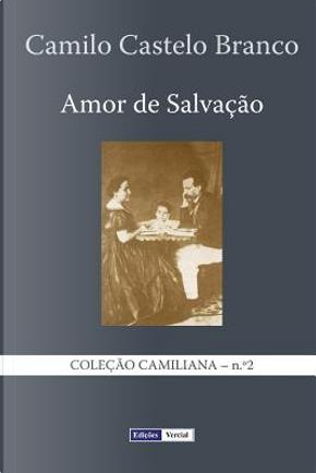 Amor De Salvacao by Camilo Castelo Branco