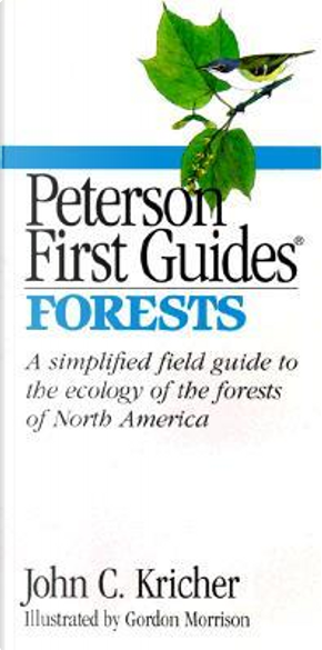 Peterson First Guide to Forests by John C. Kricher