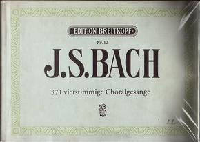 371 Vierstimmige Choralgesänge by Johann Sebastian Bach