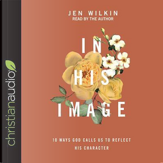 In His Image by Jen Wilkin