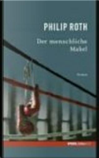 Der menschliche Makel by Philip Roth