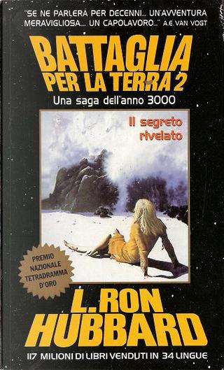 Battaglia per la terra by L. Ron Hubbard