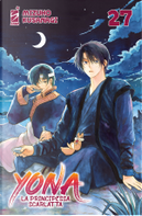 Yona la principessa scarlatta vol. 27 by Mizuho Kusanagi