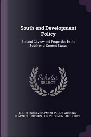 South End Development Policy by Boston Redevelopment Authority