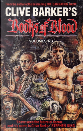 Books of Blood, Volumes 1-3 by Clive Barker