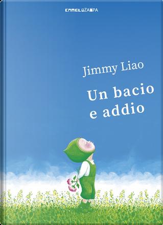 Un bacio e addio by Jimmy Liao