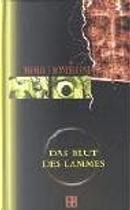 Das Blut des Lammes by Thomas F. Monteleone