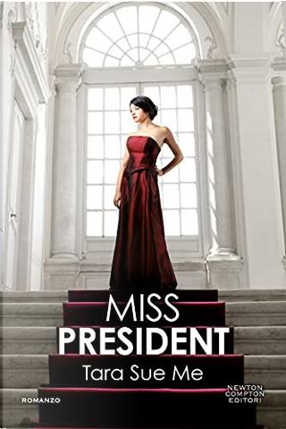 Miss President by Tara Sue Me