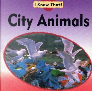 City Animals by Claire Llewellyn