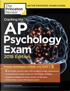 The Princeton Review Cracking the AP Psychology Exam 2018 by Princeton Review