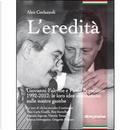 L' eredità by Alex Corlazzoli