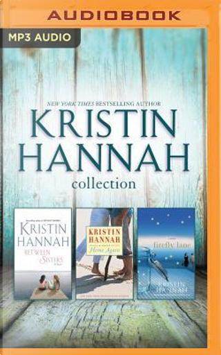 Kristin Hannah Collection by KRISTIN HANNAH