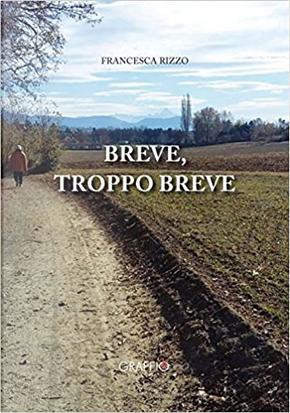 Breve, troppo breve by Francesca Rizzo
