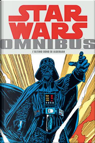 Star Wars Omnibus vol. 3 by Archie Goodwin, Chris Claremont, David Michelinie, Louise Jones, Michael Fleisher, Walt Simonson