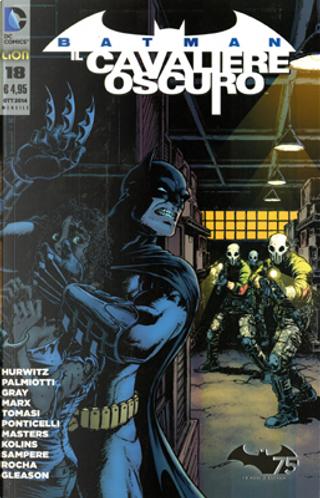 Batman Il Cavaliere Oscuro, n. 18 by Christy Marx, Gregg Hurwitz, Jimmy Palmiotti, Justin Gray, Peter J. Tomasi
