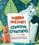 Donna Wilson's Creative Creatures by Donna Wilson