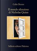 Il mondo silenzioso di Nicholas Quinn by Colin Dexter