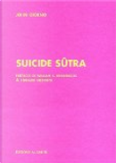 Suicide Sûtra by Bernard Heidsieck, Gérard-Georges Lemaire, John Giorno, William-S Burroughs