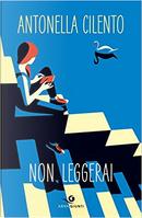 Non leggerai by Antonella Cilento