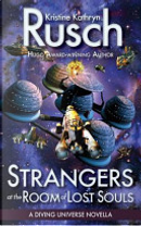 Strangers at the Room of Lost Souls: A Diving Universe Novella by Kristine Kathryn Rusch
